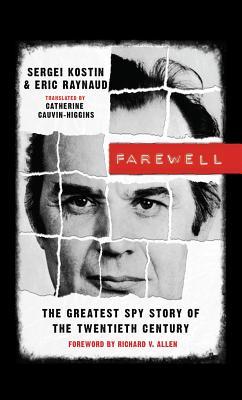 Farewell By Raynaud, Eric/ Kostine, Sergei/ Cauvin-higgins, Catherine (TRN)